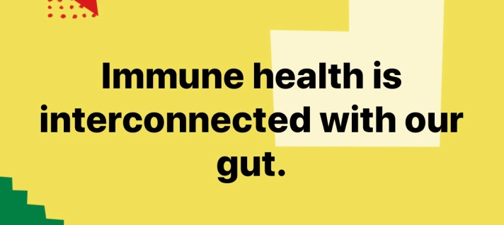 Immune health is interconnected with our gut